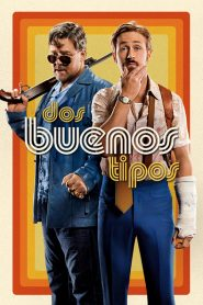 The Nice Guys (Dos buenos tipos)