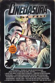 CineBasura: La película