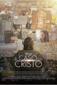 The Case for Christ (El Caso de Cristo)
