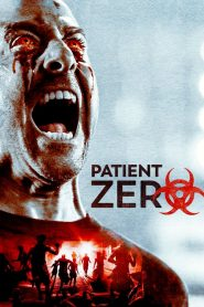 Patient Zero (Paciente Cero)