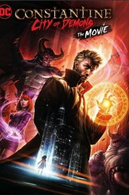 Constantine: City of Demons The Movie