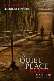 A Quiet Place Part II (Un lugar tranquilo 2)