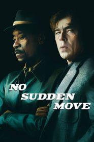 No Sudden Move (Ni un paso en falso)